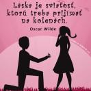 Láska je sviatosť, ktorú treba prijímať na kolenách.