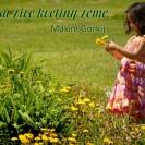 Deti sú živé kvetiny zeme.