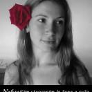 Najkrajším stvorením je žena a ruža.