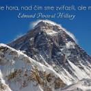 To nie je hora, nad čím sme zvíťazili, ale my sami.